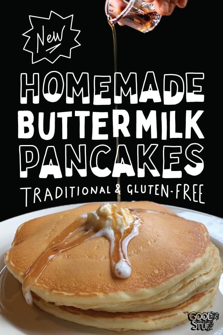 New Homemade Buttermilk Pancakes Traditional and Gluten-Free