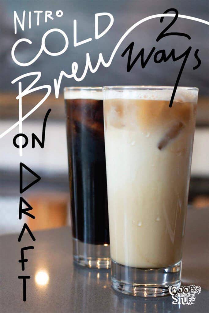 Nitro Cold Brew on draft 2 ways
